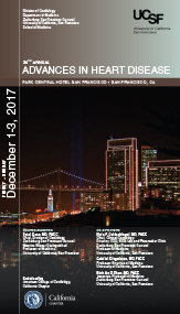 UCSF CME: 34th Annual Advances in Heart Disease 2017